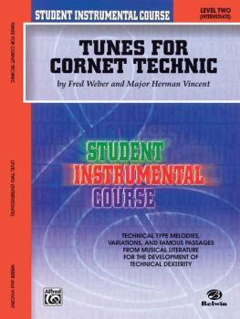 Student Instrumental Course: Tunes for Cornet Technic, Level II (AL-00-BIC00248A)