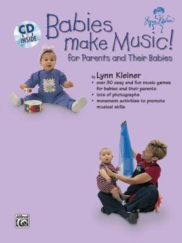 Kids Make Music Series: Babies Make Music! (For Parents and Their Babi (AL-00-BMR07004CD)