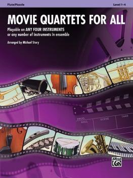 Movie Quartets for All: Playable on Any Four Instruments or Any Number (AL-00-33538)