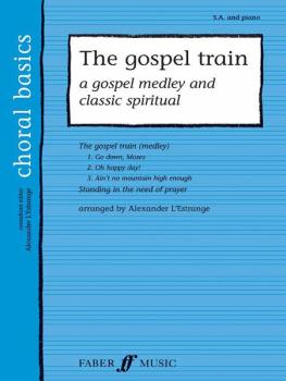 The Gospel Train: A Gospel Medley and Classic Spiritual (AL-12-0571523668)