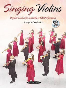 Singing Violins: Popular Classics for Advanced Ensemble or Solo Perfor (AL-00-33611)