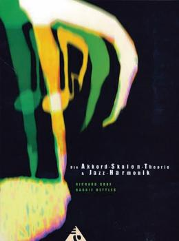 Die Akkord-Skalen-Theorie & Jazz-Harmonik (AL-01-ADV11215)