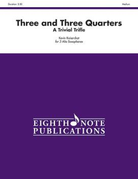 Three and Three Quarters (A Trivial Trifle) (AL-81-SQ1045)