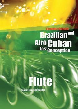 Brazilian and Afro-Cuban Jazz Conception: Flute (AL-01-ADV14844)
