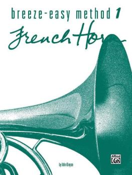 Breeze-Easy Method for French Horn, Book I (AL-00-BE0009)
