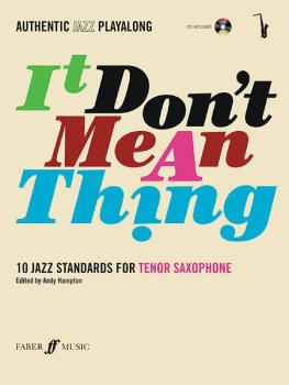 Authentic Jazz Play-Along: It Don't Mean a Thing (10 Jazz Standards) (AL-12-0571527418)
