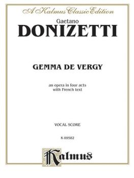 Gemma de Vergy, An Opera in Four Acts: Vocal Score with French Text (AL-00-K09582)