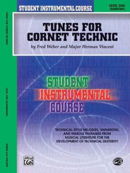 Student Instrumental Course: Tunes for Cornet Technic, Level I (AL-00-BIC00148A)