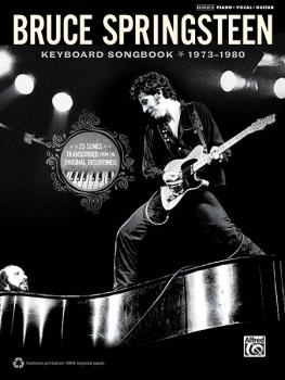 Bruce Springsteen: Keyboard Songbook 1973-1980: 25 Songs Transcribed f (AL-00-37372)