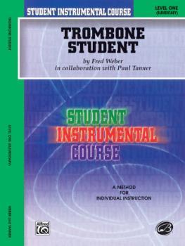 Student Instrumental Course: Trombone Student, Level I (AL-00-BIC00156A)