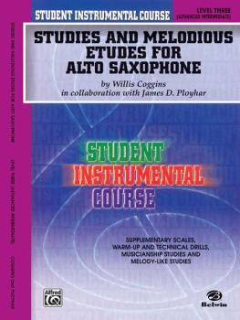 Student Instrumental Course: Studies and Melodious Etudes for Alto Sax (AL-00-BIC00332A)
