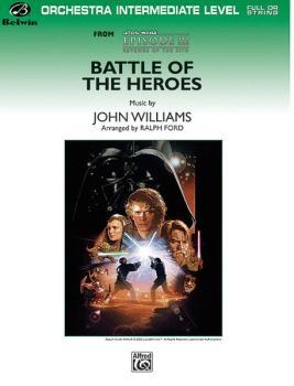 Battle of the Heroes (from <I>Star Wars®:</I> Episode III <I>Revenge o (AL-00-FOM05008)