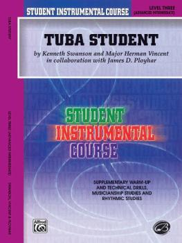 Student Instrumental Course: Tuba Student, Level III (AL-00-BIC00366A)