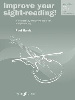 Improve Your Sight-Reading! Violin, Level 6 (New Edition): A Progressi (AL-12-0571536662)