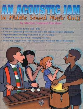 An Acoustic Jam: In Middle School Music Class (AL-00-BMR08007)