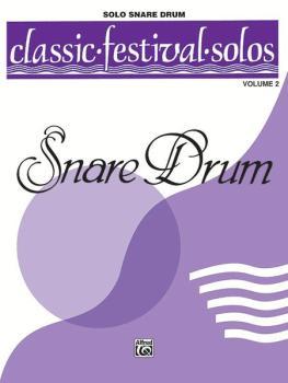 Classic Festival Solos (Snare Drum), Volume 2 Solo Book (Unaccompanied (AL-00-EL03901)
