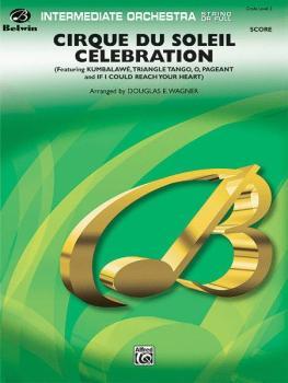 Cirque du Soleil Celebration (Featuring: Kumbalawé / Triangle Tango /  (AL-00-29685)