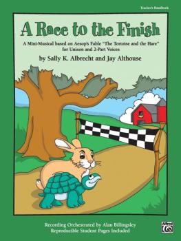 "A Race to the Finish: A Mini-Musical Based on Aesop's Fable ""The Torti (AL-00-22993)"
