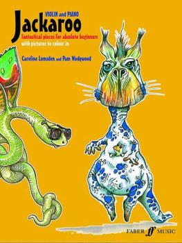 Jackaroo for Violin: Fantastical Pieces for Absolute Beginners (AL-12-0571521495)