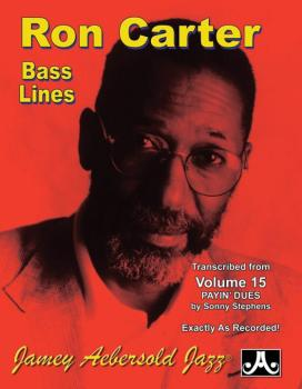 Ron Carter Bass Lines, Vol. 15 (Transcribed from <i>Volume 15 Payin' D (AL-24-RC2)