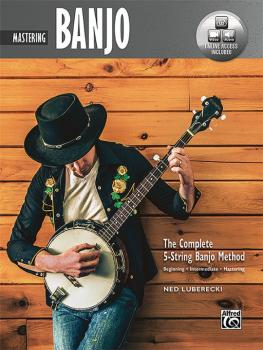 The Complete 5-String Banjo Method: Mastering Banjo (AL-00-44938)