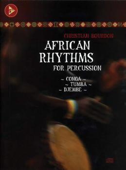 African Rhythms for Percussion: Conga - Tumba - Djembe (AL-01-ADV13003)