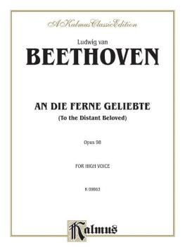 An Die Ferne Geliebte (To the Distant Beloved), Opus 98 (For High Voic (AL-00-K09863)