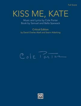 Kiss Me, Kate: Full Score Critical Edition (AL-00-44074)