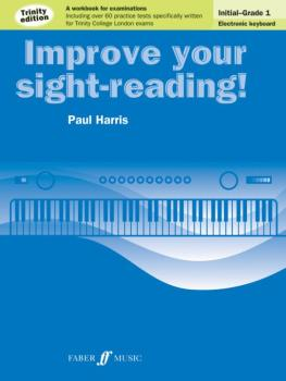 Improve Your Sight-reading! Electronic Keyboard, Grade 0-1: A Workbook (AL-12-0571538258)
