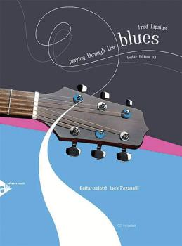 Playing Through the Blues: Guitar Edition (C) (AL-01-ADV14906)