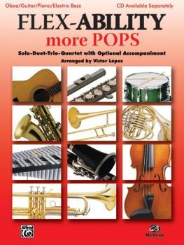 Flex-Ability: More Pops: Solo-Duet-Trio-Quartet with Optional Accompan (AL-00-30322)