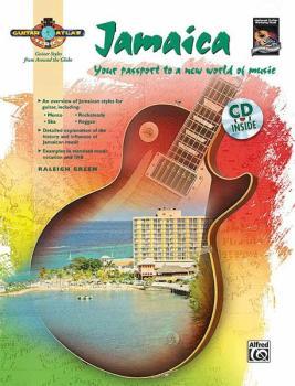Guitar Atlas: Jamaica: Your passport to a new world of music (AL-00-33486)