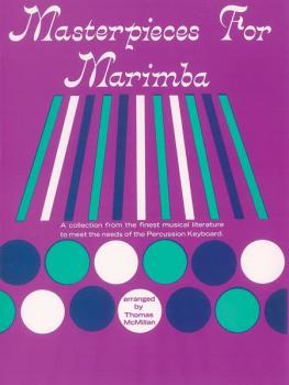 Masterpieces for Marimba: A Collection from the Finest Musical Literat (AL-00-PROBK01202)