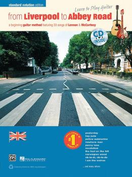 From Liverpool to Abbey Road Standard Notation Edition: A Guitar Metho (AL-00-38641)