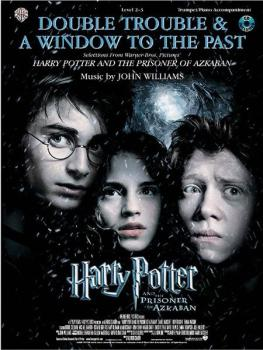 Double Trouble & A Window to the Past (selections from <I>Harry Potter (AL-00-IFM0433)
