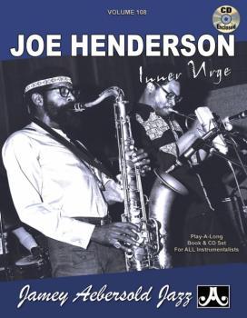 Jamey Aebersold Jazz, Volume 108: Joe Henderson (Inner Urge) (AL-24-V108DS)