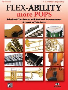 Flex-Ability: More Pops: Solo-Duet-Trio-Quartet with Optional Accompan (AL-00-30333)