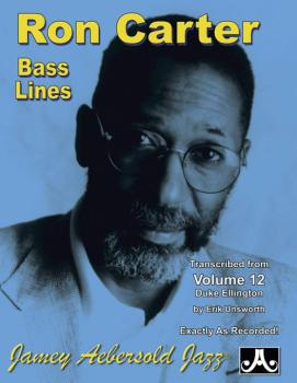 Ron Carter Bass Lines, Vol. 12 (Transcribed from <i>Volume 12 Duke Ell (AL-24-RC4)
