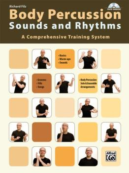 Body Percussion: Sounds and Rhythms: A Comprehensive Training System (AL-00-20158US)