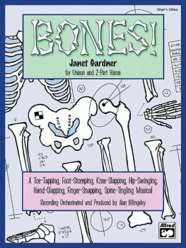 Bones!: A Toe-Tapping, Foot-Stomping, Knee-Slapping, Hip-Swinging, Han (AL-00-19230)