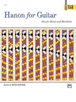 Hanon for Guitar: In TAB: Also for Banjo and Mandolin (AL-00-4469)