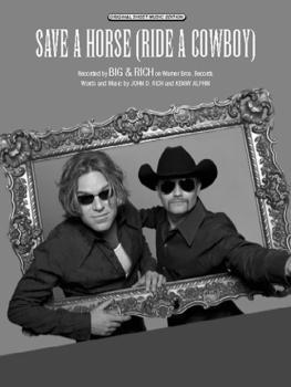 Save a Horse (Ride a Cowboy) (AL-00-PVM04058)