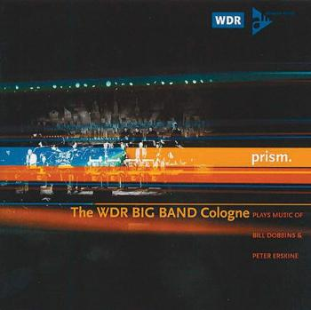 Prism: The WDR Big Band Cologne Plays Music of Bill Dobbins & Peter Er (AL-01-ADV2000)