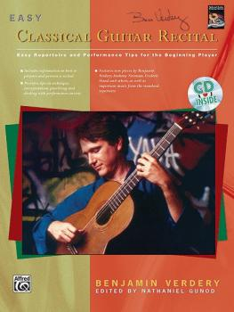 Easy Classical Guitar Recital: Easy Repertoire and Performance Tips fo (AL-00-18493)