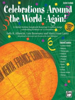 Celebrations Around the World---Again!: A Global Holiday Songbook feat (AL-00-21106)