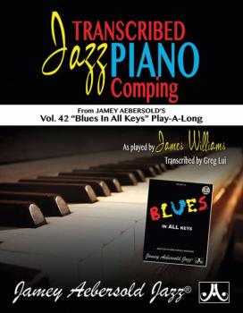 "Transcribed Jazz Piano Comping: Vol. 42 ""Blues in All Keys"" Play-A-Lon (AL-24-JWP)"