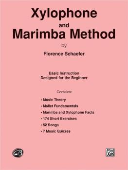 Xylophone and Marimba Method: Basic Instruction Designed for the Begin (AL-00-HAB00031)
