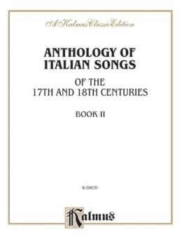 Anthology of Italian Songs (17th & 18th Century), Volume II (AL-00-K09870)