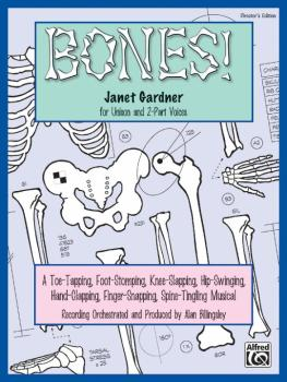 Bones!: A Toe-Tapping, Foot-Stomping, Knee-Slapping, Hip-Swinging, Han (AL-00-19231)