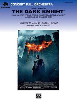 <i>The Dark Knight,</i> Concert Suite from (Featuring: Harvey Two-Face (AL-00-31564)